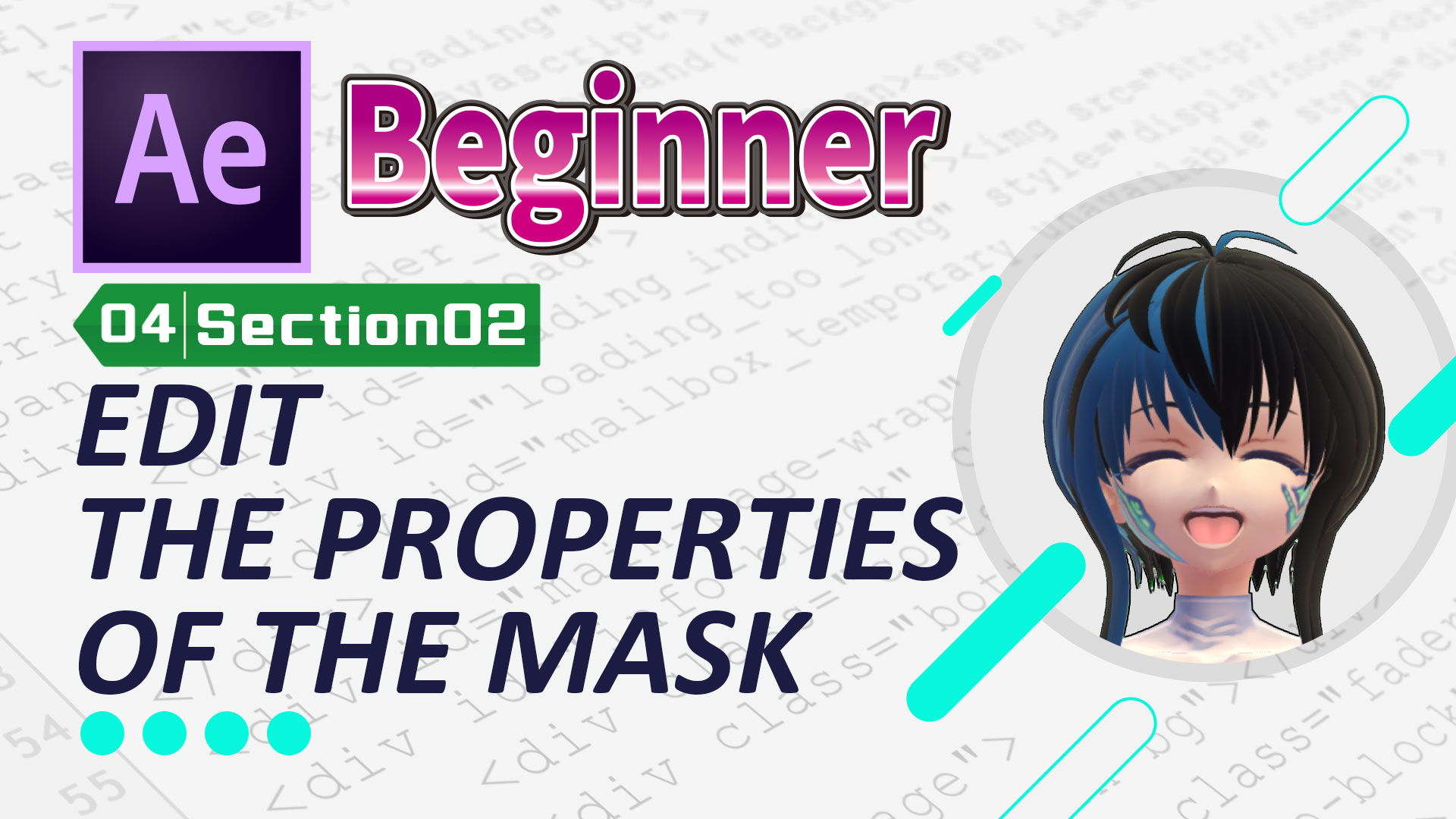 EDIT THE PROPERTIES OF THE MASK