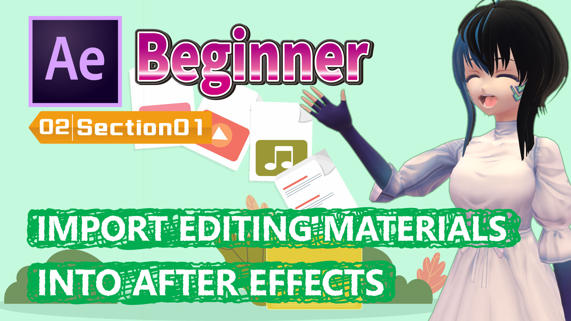 IMPORT EDITING MATERIALS INTO AFTER EFFECTS