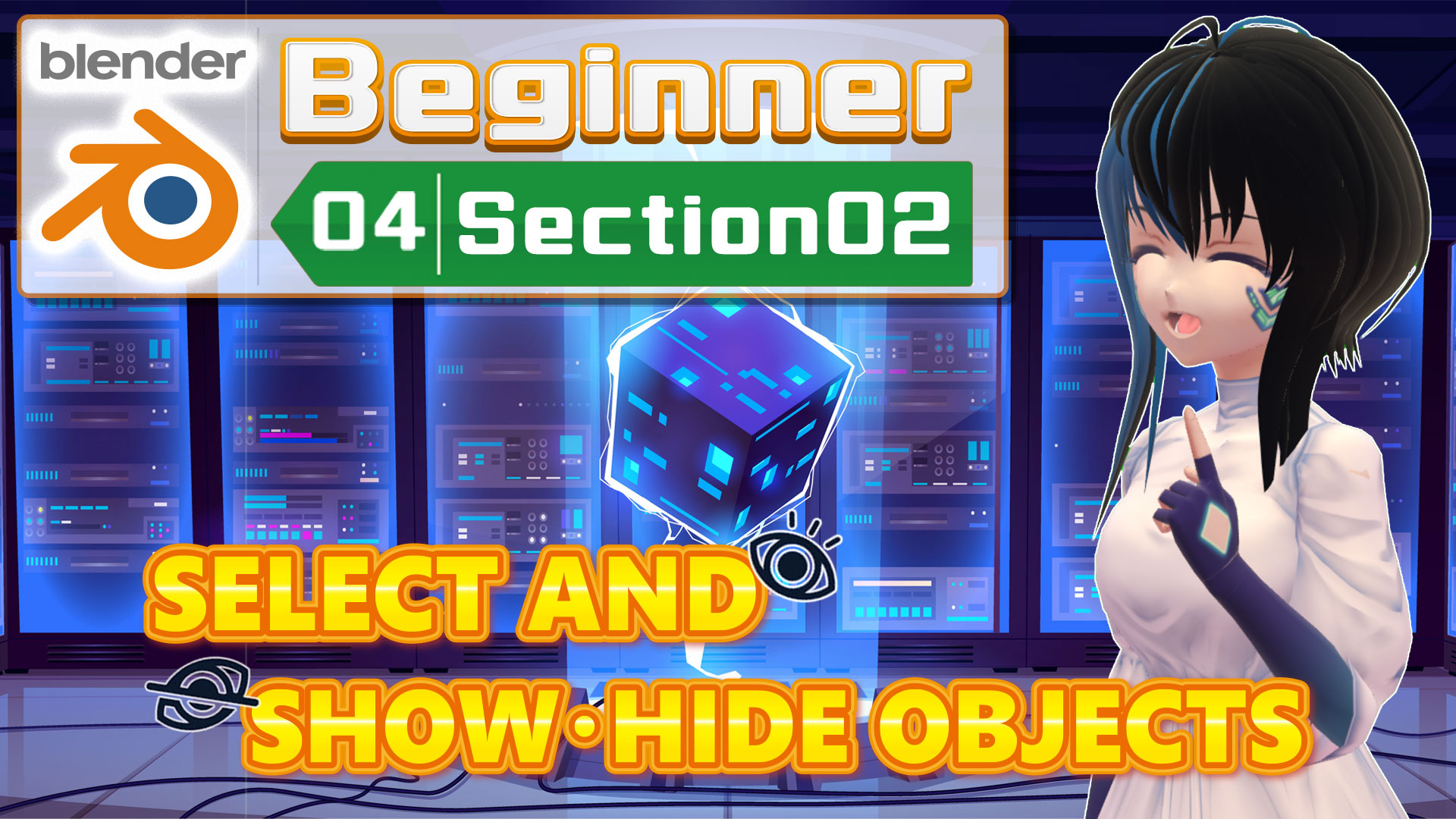 SELECT AND SHOW / HIDE OBJECTS